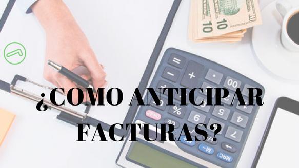 anticipar facturas