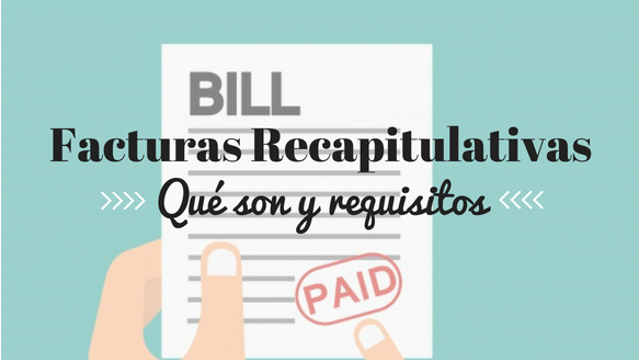 facturas recapitulativas